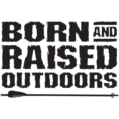 Born and Raised Outdoors